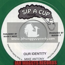 "SIP A CUP RECORDS-7""-OUR IDENTITY / MIKE ANTHONY"