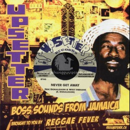 """Upsetter Records-7""""-Never Get Away / Eric Donaldson & The West Indians + Oh Lord / Eric Donaldson & The West Indians"""