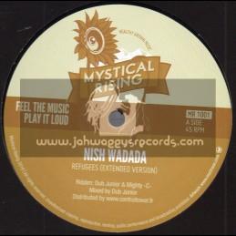 """Mystical Rising-10""""-Refugees / Nish Wadada"""