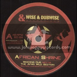 "Wise & Dubwise Recordings-7""-African Shrine / Weeding Dub Meets The Afro Wild Section"
