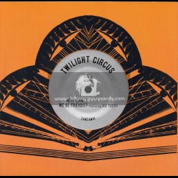 """ZamZam-7""""-Why Can't We Be Friends / Twilight Circus Feat. Big Youth"""
