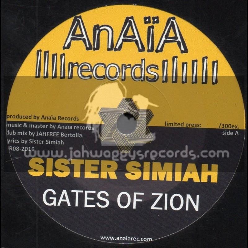 "Anaia Records-7""-Gates Of Zion / Sister Simiah"
