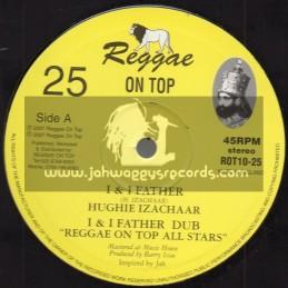 "Reggae On Top-10""-I & I Father / Hughie Izachaar + Real Superman / Amhari"