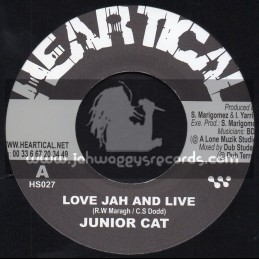 "Heartical Records-7""-Love Jah And Live / Junior Cat + See Dem A Come / Noel ""Zoot"" Sims aka Skully"