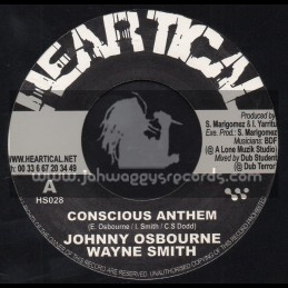 "Heartical Records-7""-Conscious Anthem / Johnny Osbourne & Wayne Smith + Melodica Rock / Basque Dub Foundation"
