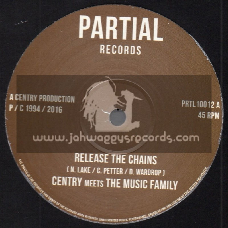 """Partial Records-10""""-Release The Chains / Centry Meets The Music Family"""