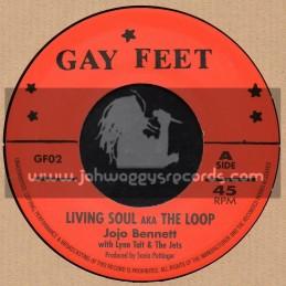 """Gay Feet-7""""-Living Soul AKA Loop / Jojo Bennett + Gay Drums / Leslie Butler"""