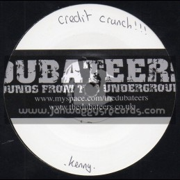 "Dubateers-7""-Test Press-Credit Crunch / Kenny Knotts"