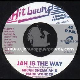 """Hit Bound-7""""-Jah Is The Way / Micah Shemaiah & Mark Wonder"""