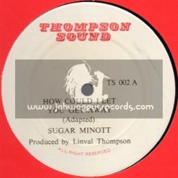 "Thompson Sound-12""-How Could I Let You Get Away / Sugar Minott - 1982 Original Press"
