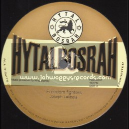 "Hytal Bosrah-12""-Freedom Fighters / Joseph Lalibela + Isreal / King Stanley"
