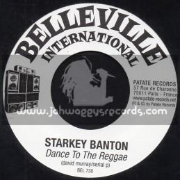 """Belleville International-7""""-Dance To The Reggae / Starkey Banton + Mr Lezard / La Musique Est Un Crime"""