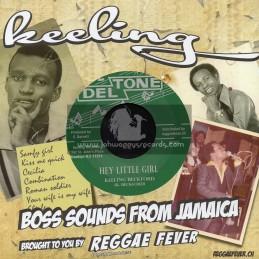 "Deltone-7""-Hey Little Girl / Keeling Beckford + Musical Combination / Charley Ace"