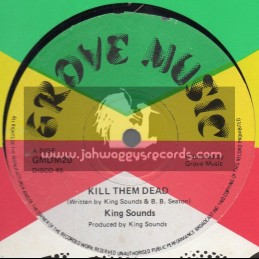 """Grove Music-12""""-Kill Them Dead / King Sounds + Look In To Yourself / King Sounds"""