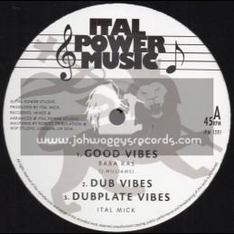 "Ital Power Music-12""-Good Vibes / Baba Ras + Italist / Ital Shash"