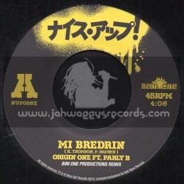 "Nice Up Records-7""-Mi Bredrin / Origin One Ft. Parly B - Bim One Production Remix"