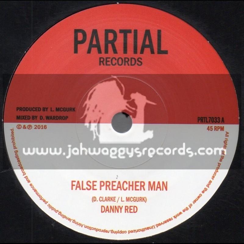 "Partial Records-7""-False Preacher Man / Danny Red + Blind Shepherd Version / Partial Crew"