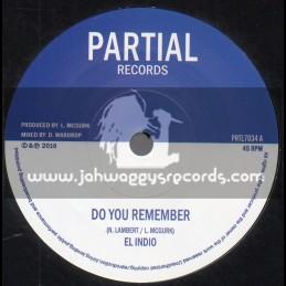"Partial Records-7""-Do You Remember / El Indio + Royal Legacy Dub / Partial Crew"