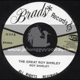 "Brads Records-7""-The Great Roy Shirley / Roy Shirley + Hold Them Plus One / Roy Shirley"