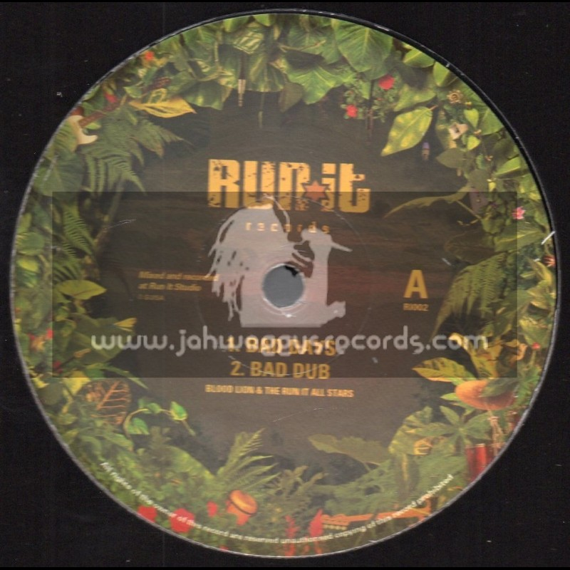 """Run It Records-12""""-Bad Days / Blood Lion And The Run It Allstars + Wadada / Blood Lion And The Run It Allstars"""