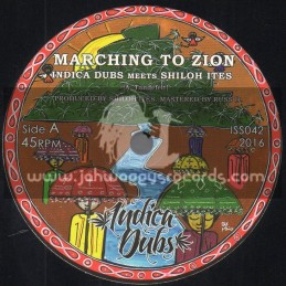 """Indica Dubs-7""""-Marching To Zion / Indica Dubs meets Shiloh Ites"""