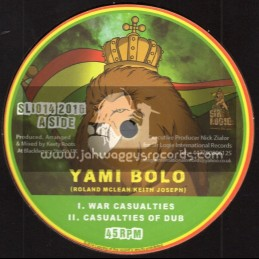 "Sir Logie International Records-10""-War Casualties / Yami Bolo"