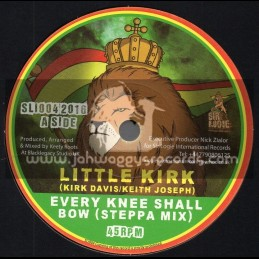"""Sir Logie International Records-7""""-Every Knee Shall bow / Little Kirk - Steppa Mix"""