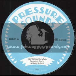 "Pressure Sounds-7""-Barbican Heights / President Shorty And Keith Hudson"