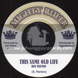 "Mighty Ruler-7""-This Same Old Life / Roy Panton + Same Version / Blake Tone All Stars"