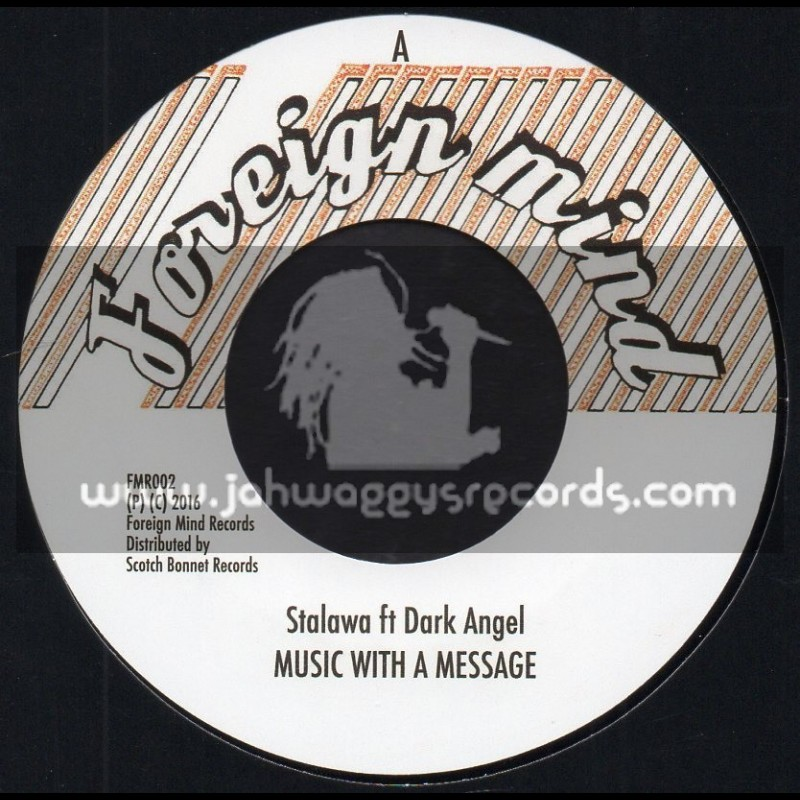 """Foreign Mind-7""""-Music With A Message / Stalawah Ft. Dark Angel - Sunny Gets Blue Riddim"""