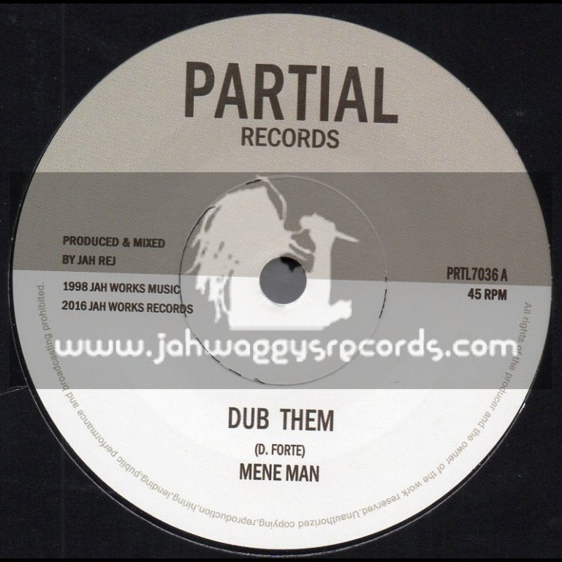 "Partial Records-Test Press-7""-Dub Them / Mene Man"
