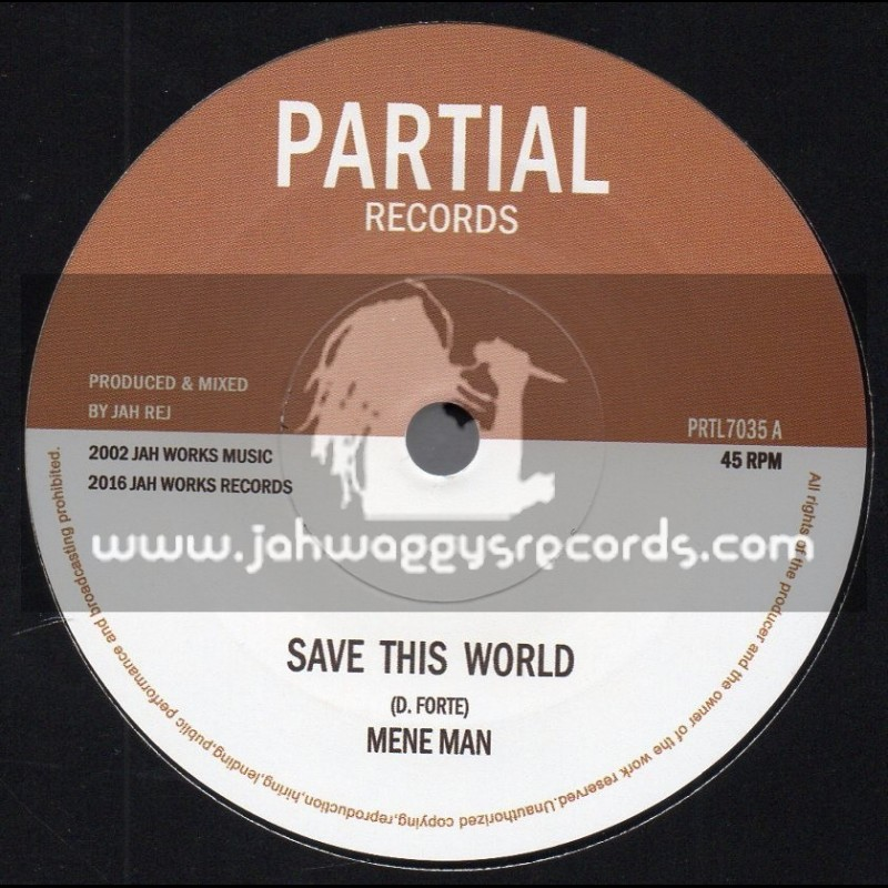 "Partial Records-7""-Save This World / Mene Man"