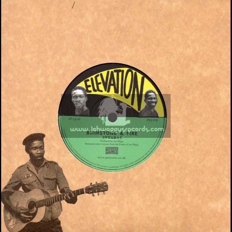 "Elevation-7""-Brimstone And Fire / Attaras + Cool Fire / Joe Higgs"
