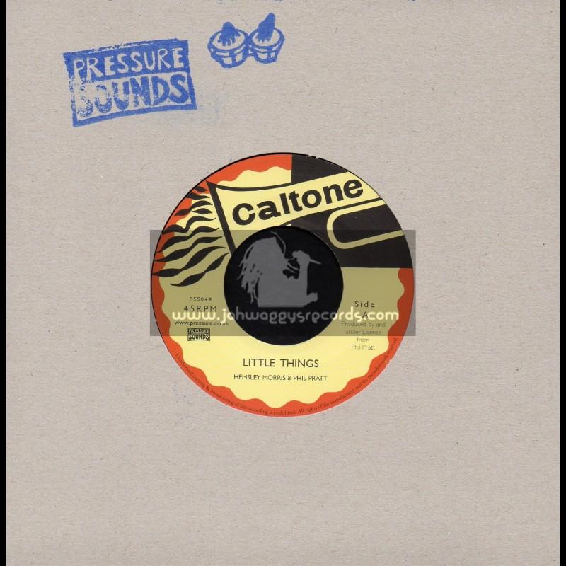"""Caltone-7""""-Little Things / Hemsley Morris & Phil Pratt + Bigger Things / Tommy McCook"""