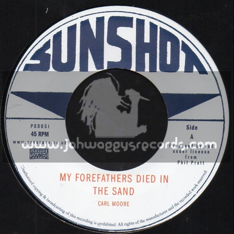 """Sunshot-7""""-My Forefathers Died In The Sand / Carl Moore + Strange Mood / Sthe Sunshot All Stars"""