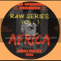 "Dub Invasion Records-7""-Africa / Humble Brother - iSt3p - Raw Series Vol 1"