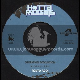"Hotta Riddims-7""-Operation Evacuation / Tonto Addi + Nuke Dub / Hotta Henne"