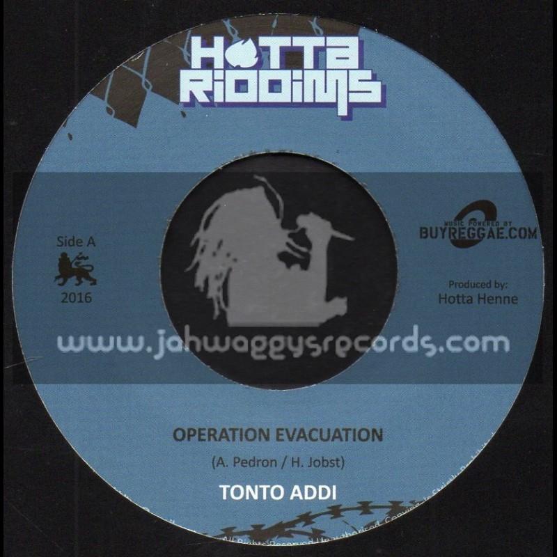"Hotta Riddims-7""-Operation Evacuation / Tonto Addi + Nuke Dub / Hotta Henne"