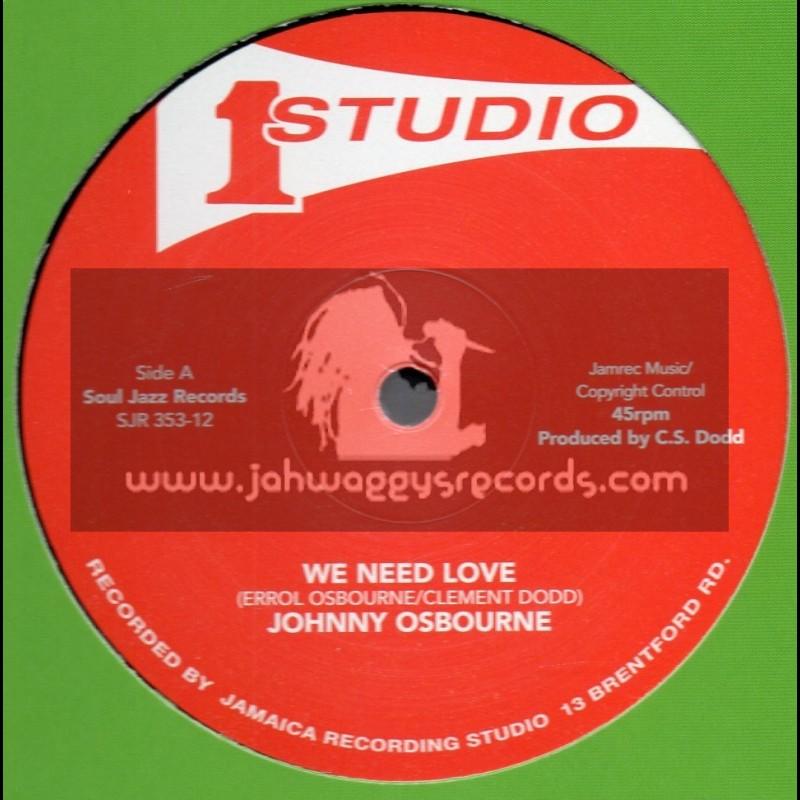 "Studio 1-12""-We Need Love / Johnny Osbourne + I ll Be Around / Otis Gayle"