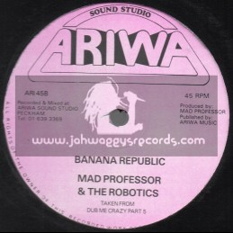 "Ariwa-12""-Banana Republic / Mad Professor And The Robotics"