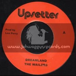 "Upsetter - 7"" - Dreamland / The Wailers + Dreamland Version / U Roy"