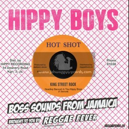 """Hot Shot-7""""-King Street Rock / Headley Bennett And The Hippy Boys + Someone To Depend On / Leroy Bland And The Hippy Boys"""