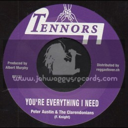 """Tennors-7""""-You re Everything I Need / Peter Austin And The Clarendonians + Everything Version / Tennors All Stars"""