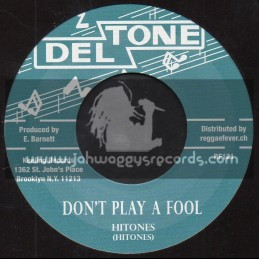 "Deltone-7""-Dont Play A Fool / Hitones + Got To Be At The Party / M. Boothe"