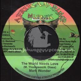 "Afrikan Bump Muzik-7""-The World Needs Love / Mark Wonder + Keep On Moving / Gay Minott"