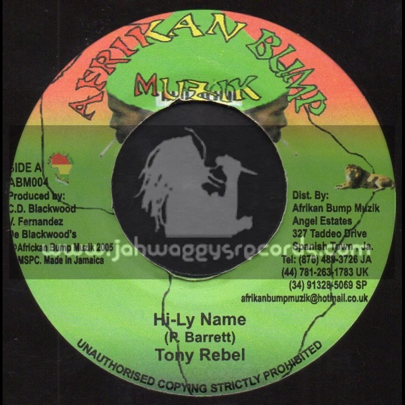 "Afrikan Bump Muzik-7""-Hi Ly Name / Tony Rebel + Place Where You Come From / Hiyah Rems"