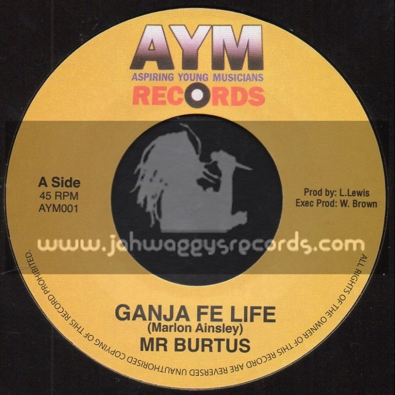 "AYM Records-7""-Ganja Fe Life / Mr Brutus"