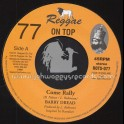 """Reggae On Top-7""""-77-Come Rally / Barry Dread"""