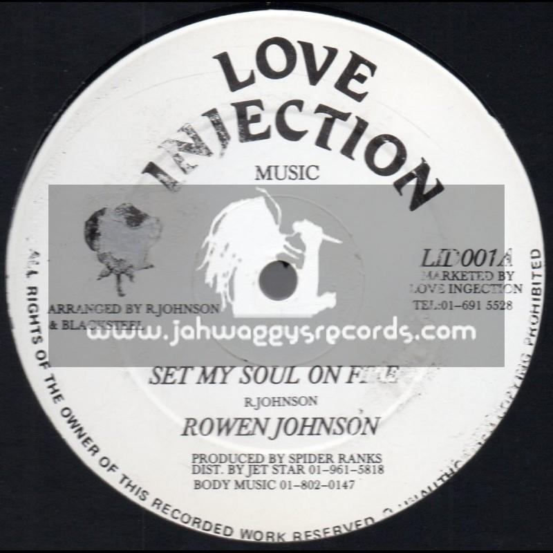 """Love Injection-12""""-Set My Soul On Fire / Rowen Johnson"""