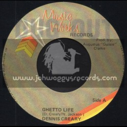 """Music Works Records-7""""-Ghetto Life / Dennis Creary"""